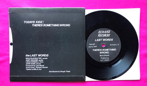 Last Words - Todays Kidz Rare Punk Single on Remand Records From 1979