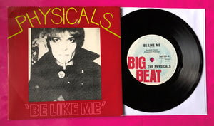 "The Physicals - Be Like Me 7"" Single Produced by Paul Cook"