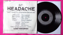 "Load image into Gallery viewer, Headache - Can't Stand Still 7"" Punk Rock Single From 1977 Lout Records"