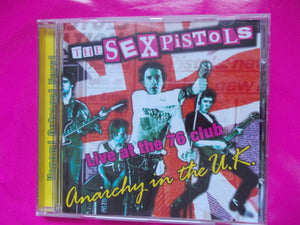 Sex Pistols - Live At The 76 Club Burton On Trent CD