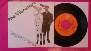 "The Vibrators - Automatic Lover 7"" Single  Dutch Pressing 1978"