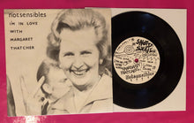 Load image into Gallery viewer, Notsensibles - I'm in Love With Margaret Thatcher 2nd Press on Snotty Snail 1979