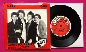 "Subs - Gimme Your Heart / Party Clothes 7"" Punk Vinyl Stiff Records 78"
