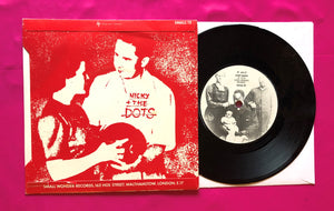 "Nicky & the Dots - Never Been so Stuck Post Punk 7"" on Small Wonder 1979"