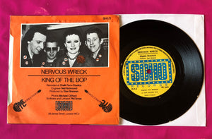 "The Nipple Erectors - King of the Bop 7"" Released on Soho Records in 1978"