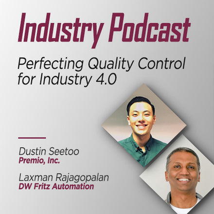 Perfecting Quality Control and Precision Metrology for Industry 4.0, Part 2 (Podcast)