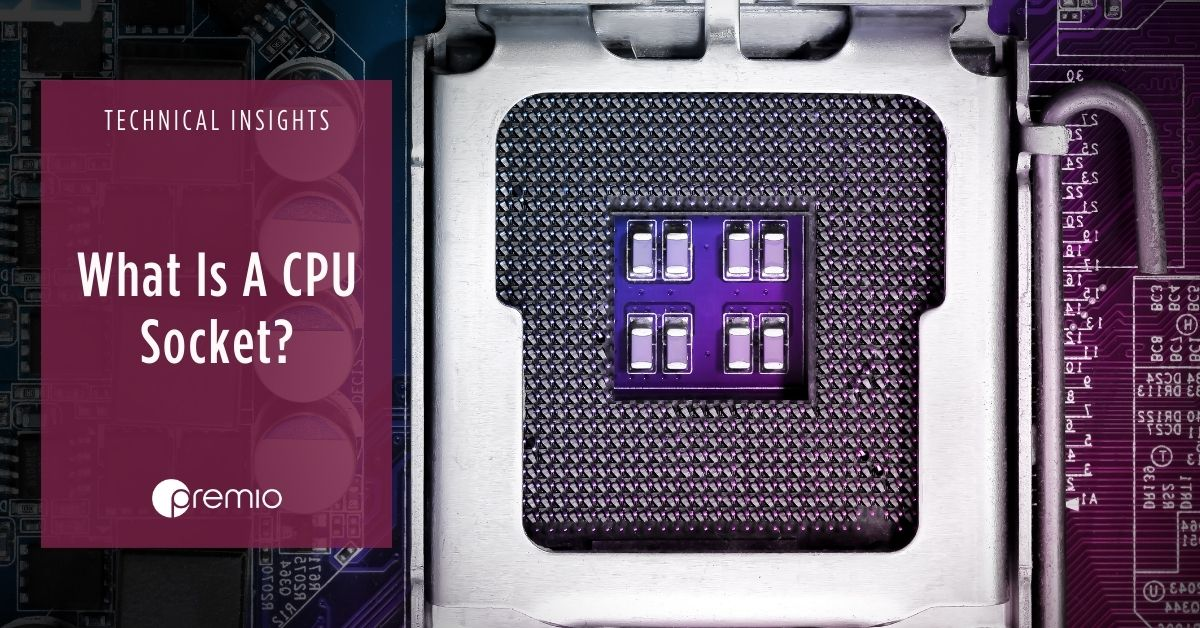 What-is-a-CPU-Socket-?