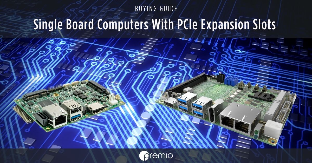 Single-board computers with Mini PCIe Expansion Slots