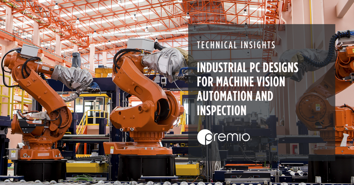 Industrial-PC-Designs-for-Machine-Vision-Automation-and-Inspection