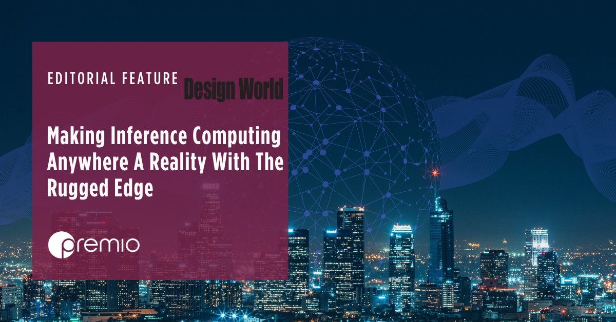 Making 'Inference Computing Anywhere' A Reality With The Rugged Edge