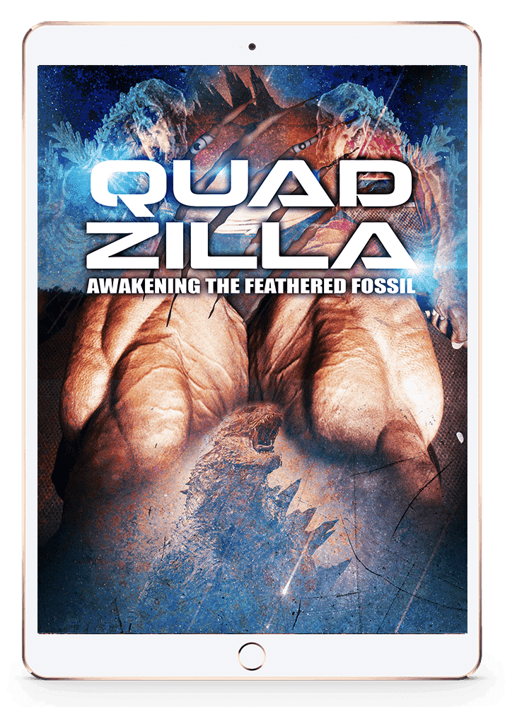 Quadzilla: Awakening The Feathered Fossil