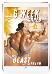 6 Week Shred - The Beast of The Beach