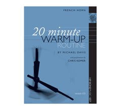 20 Minute Warm-up Routine for French Horn