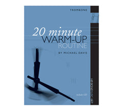 20 Minute Warm-up Routine for Trombone by Michael Davis