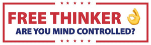 """Free Thinker Are You Mind Controlled?"" Bumper Sticker"