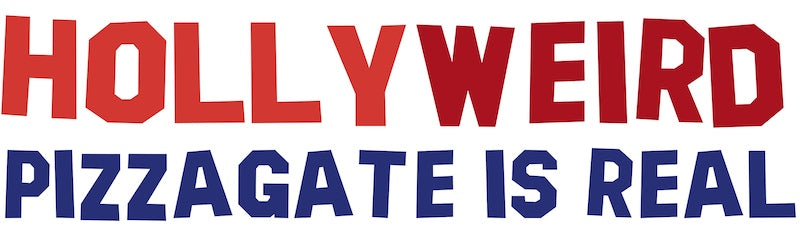 Hollyweird Pizzagate Is Real Bumper Sticker