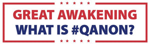 #GreatAwakening What Is #QAnon? Bumper Sticker