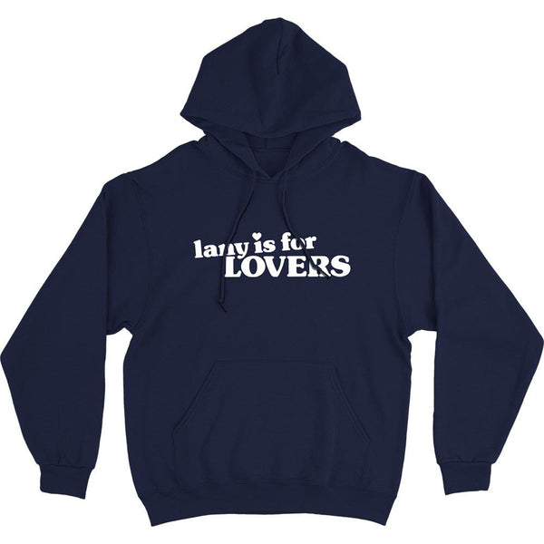 LANY IS FOR LOVERS HOODIE