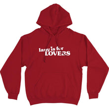 Load image into Gallery viewer, LANY IS FOR LOVERS HOODIE