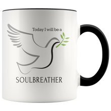 Load image into Gallery viewer, Today I Will be a Soulbreather Mug