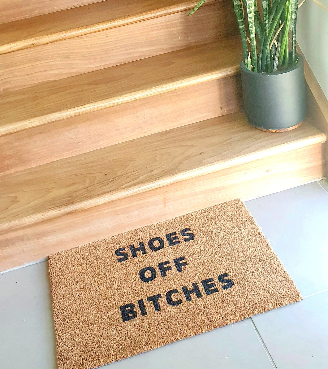 Shoes Off Bitches Doormat - Ready Made