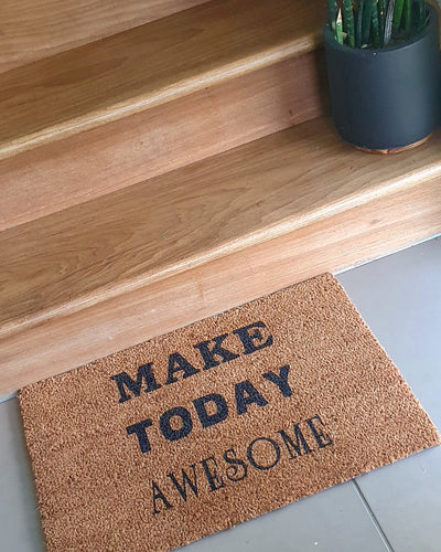 Make Today Awesome Doormat - Ready Made