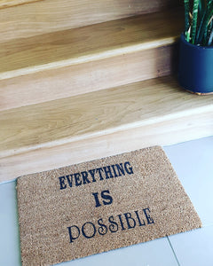 Everything Is Possible Doormat - Ready Made