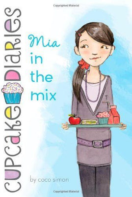 The Cupcake Diaries :  Book 2 : Mia in the Mix  by Coco Simon (Paperback)