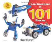 Cool Creations in 101 Pieces by Sean Kenney i.e. LEGO artist (Hardcover)