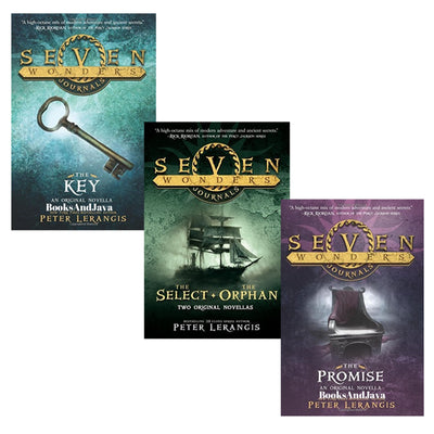 Seven Wonders Journals 1-3 : The Key, The Promise, The Select and The Orphan by Peter Lerangis