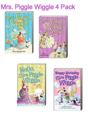 Mrs. Piggle Wiggle, Mrs.Piggle Wiggle's Magic, Hello Mrs. Piggle Wiggle and Happy Birthday Mrs. Piggle Wiggle by Betty MacDonald