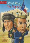 What Was the Alamo? by Pam Pollack and Meg Belviso (Paperback)