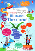 Usborne Not-Your-Everyday Illustrated Thesaurus by James Maclaine