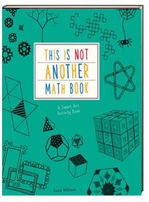This Is Not Another Math Book by Anna Weltman & Kane Miller