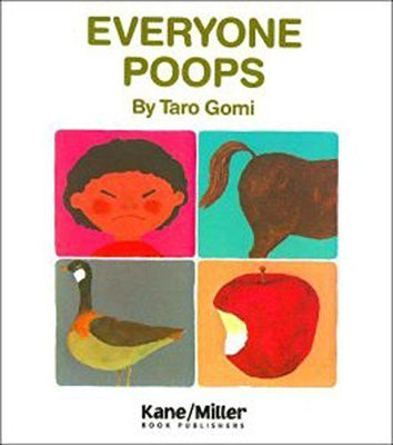 Everybody Poops by Taro Gomi & Kane Miller