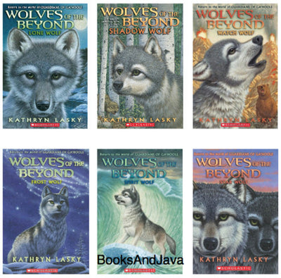 Wolves of the Beyond : Books 1-6 : Lone Wolf, Shadow Wolf, Watch Wolf, Spirit Wolf and Star Wolf  by Kathryn Lasky