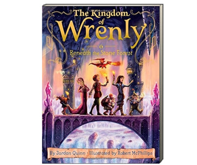 The Kingdom of Wrenly : Book 6 : Beneath the Stone Forest by Jordan Quinn (Paperback)