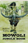 Mowgli of the Jungle : The Complete Stories by Rudyard Kipling  (Paperback)