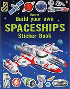 Usborne Sticker Activity Books: Build Your Own Spaceships by Fiona Watt  (Paperback)