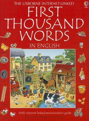 First Thousand Words in English (with internet-linked pronunciation guide) by Heather Amery
