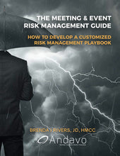 Load image into Gallery viewer, The Meeting & Event Risk Management Guide: How to Develop a Customized Risk Management Playbook