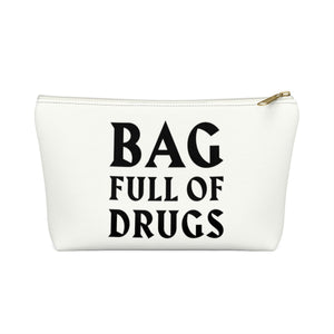 Bag full of Drugs Bag, Funny Medicine Bag, Medical Drug Pills Medication Accessory Zipper Pouch w T-bottom