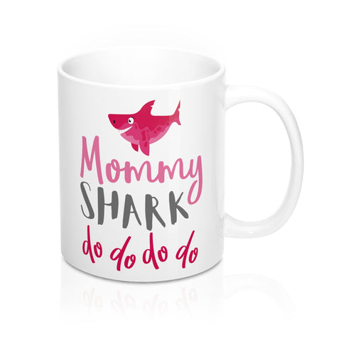 Mommy Shark Mug, Funny Gift for New Mom Mama Mother Baby Shark Doo Doo Doo Birthday Christmas 11oz Cup - Starcove Design