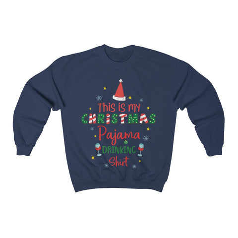 Christmas Pajama Sweater, Ugly Christmas Wine, This is My Christmas Pajama Drinking Shirt, Merry Xmas Vacation Sweatshirt, Plus Size - Starcove Design
