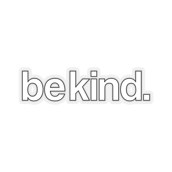 Be Kind Sticker, White Vinyl Decal, Bumper Sticker, Laptop Sign, Choose Kind, Bee Kind, Positive Kindness Kiss-Cut Stickers - Starcove Design