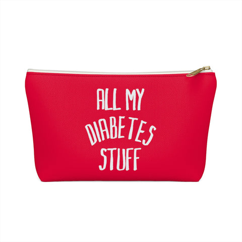 All My Diabetes Stuff, Diabetes Supply Bag, Funny Diabetic Supply Bag, Type 1 one Carry Case, Accessory Red Pouch Zipper w T-bottom - Starcove Design