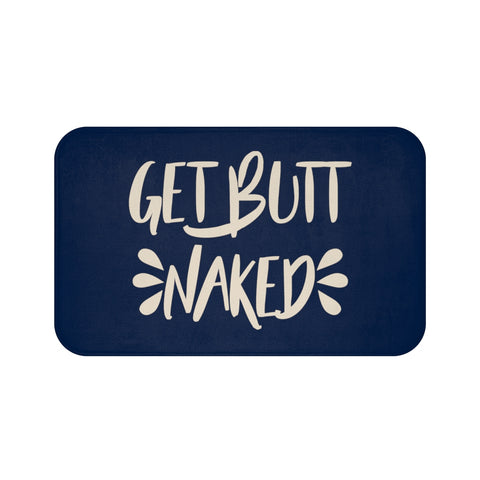 Funny Bath Mat, Get Butt Naked Shower Bathroom Mat, Navy Blue Memory Foam Microfiber Non Slip Bath Rug - Starcove Design