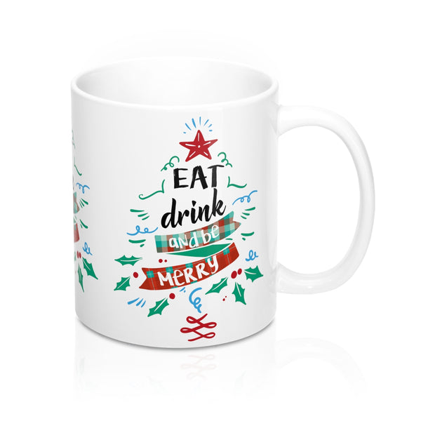 Eat Drink and Be Merry, Christmas Mug, Xmas Holiday tree Star Red Green Cup Tea Lover Unique Novelty Cool Gift Ceramic - Starcove Design