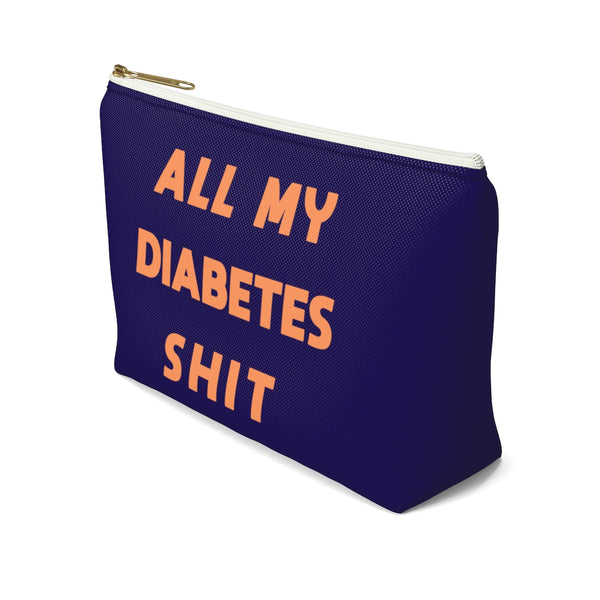 All My Diabetes Shit Bag, Fun Diabetic Supply Case, Cute Bag Gift, Type 1 diabetes, Accessory Zipper Pouch Bag w T-bottom - Starcove Design