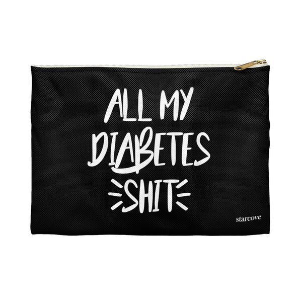 Diabetes Supply Bag, All My Diabetes Shit, Fun Diabetic Supply Travel Case, Cute Bag Gift, Type 1 diabetes, Accessory Flat Zipper Pouch Bag - Starcove Design